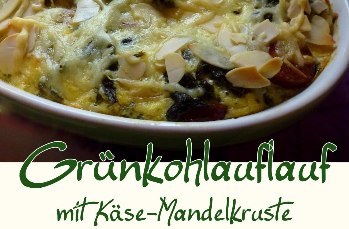 Grünkohlauflauf mit Käse-Mandelkruste low carb