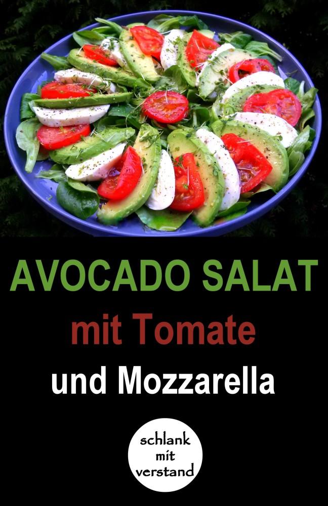 Avocado Salat mit Tomate Mozzarella