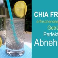 Chia Fresca - low carb Getränk zum Abnehmen
