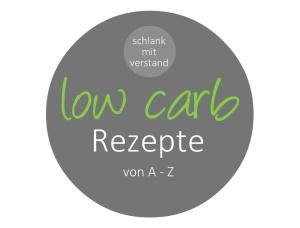low carb Rezepte von A -Z schlankmitverstand