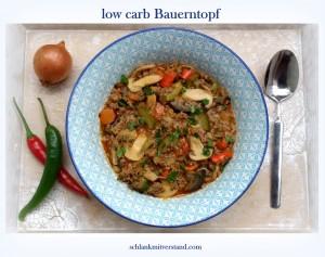 Bauerntopf low carb Rezept