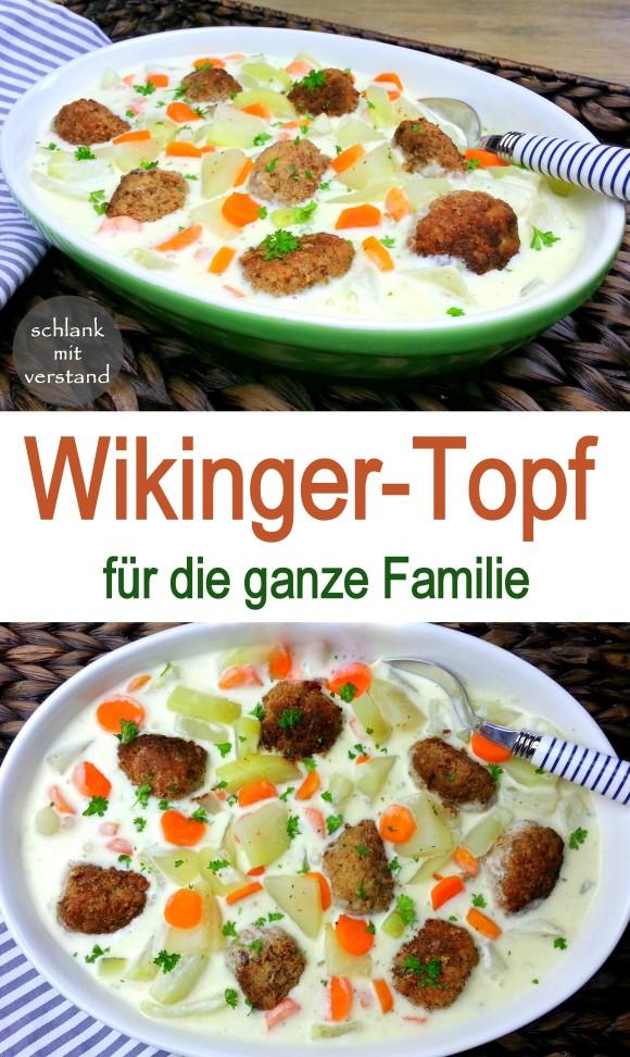 Wikinger-Topf Rezept für die ganze Familie