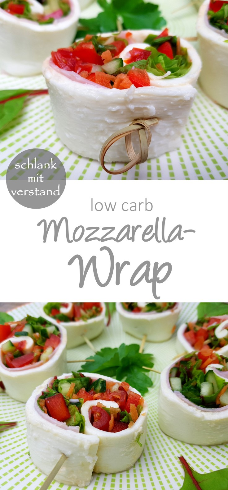 low carb Mozzarella Wrap Rezept