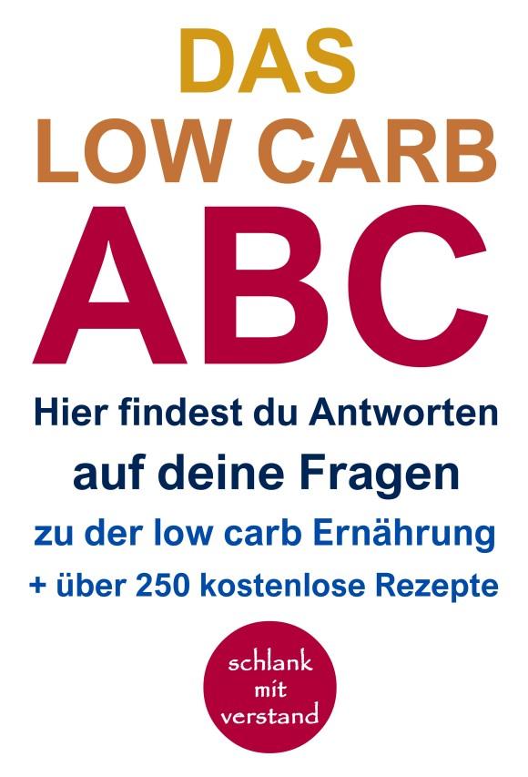 Das low carb ABC + 250 low carb Rezepte